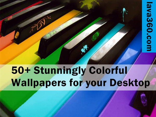 Stunningly Colorful Wallpapers for your Desktop