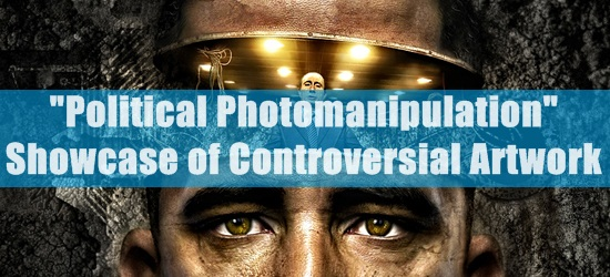 Political Photomanipulation Showcase of Controversial Artwork