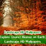 Let's Explore (more) Heaven on Earth: 50+ Landscape HD Wallpapers