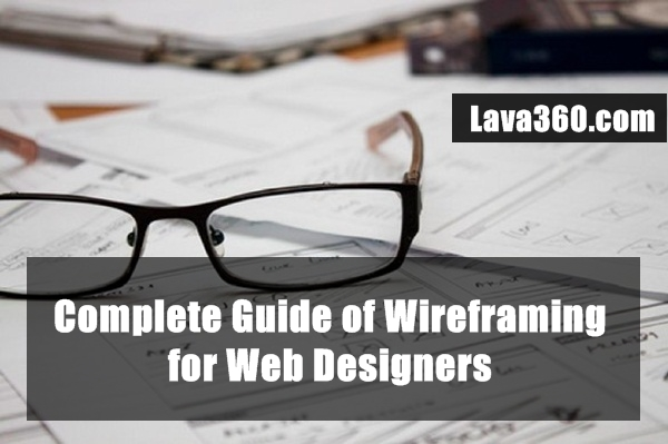 Complete Guide of Wireframing for Web Designers (1)
