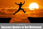 50 Incomparable Success Quotes to get Motivated