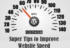 Ten Super Tips to Improve Website Speed: Must Apply