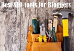 15 Best SEO tools for Bloggers: Must Have!