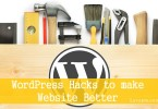 Top 15 WordPress Hacks to make Website Better