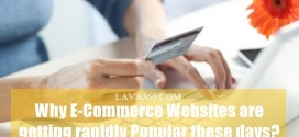 Why E-Commerce Websites are getting rapidly Popular these days?