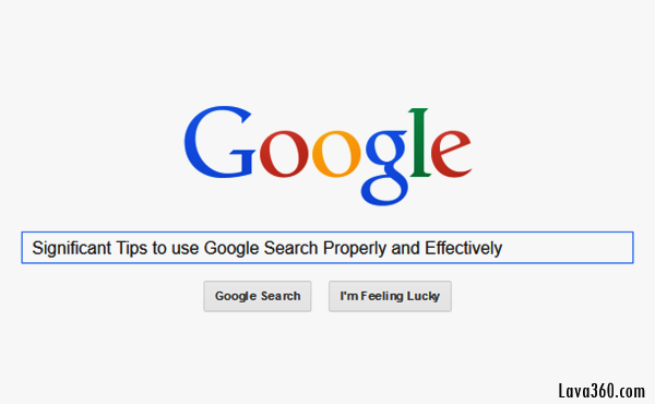 Tips to use Google Search Properly and Effectively1.1